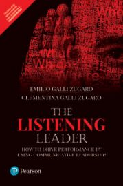 THE LISTENING LEADERHOW TO DRIVE PERFORMANCE BY USING COMMUNICATIVE LEADERSHIP