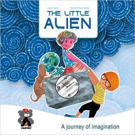 THE LITTLE ALIEN - A JOURNEY OF IMAGINATION - A Graphic Novel