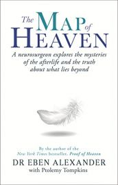 THE MAP OF HEAVEN - A neurosurgeon explores the mysteries of the afterlife and the truth about what lies beyond.