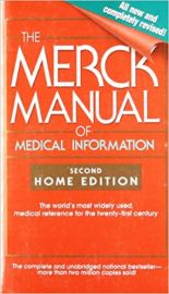 THE MERCK MANUAL OF MEDICAL INFORMATION by MARK H BEERS The Complete and Unabridged All New and Completely revised! The World's most widely used medical reference for the twenty first century
