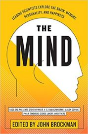 THE MIND edited by JOHN BROCKMAN leading scientists explore the brain, memory, personality and happiness