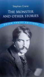 Dover Thrift Editions: THE MONSTER AND OTHER STORIES