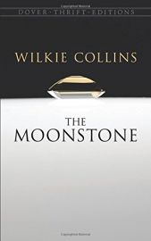 Dover Thrift Editions: THE MOONSTONE