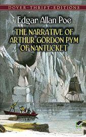 Dover Thrift Editions: THE NARRATIVE OF ARTHUR GORDON PYM OF NANTUCKET