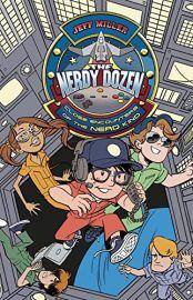 The Nerdy Dozen Series Book # 2: CLOSE ENCOUNTERS OF THE NERD KIND