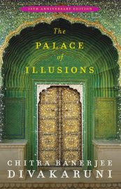 THE PALACE OF ILLUSIONS (10TH ANNIVERSARY EDITION)