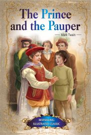 Bestselling Illustrated Classics: THE PRINCE AND THE PAUPER
