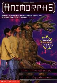 ANIMORPHS # 34: THE PROPHECY- WHAT YOU DON'T KNOW CAN'T HURT YOU. EXCEPT FOR THE YEERKS...