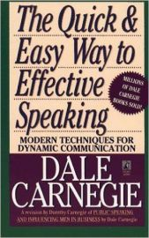 THE QUICK AND EASY WAY TO EFFECTIVE SPEAKING by DALE CARNEGIE modern Techniques for dynamic communication