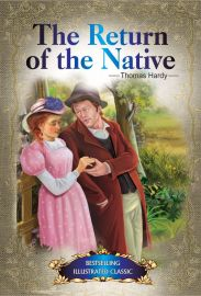 Bestselling Illustrated Classics: THE RETURN OF THE NATIVE
