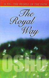 THE ROYAL WAY - SUFIS-The People of the Path- VOL II - Chapter 915