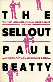 THE SELLOUT - By Paul Beatty