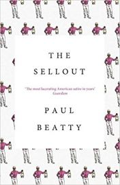 THE SELLOUT by PAUL BEATTY novel