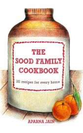 THE SOOD FAMILY COOKBOOK : 101 RECIPES FOR EVERY HOME