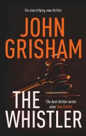 THE WHISTLER : His electrifying new thriller