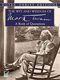 THE WIT AND WISDOM OF MARK TWAIN - A Book of Quotations - Dover Thrift Editions