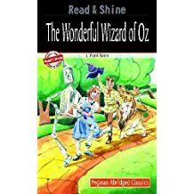 THE WONDERFUL WIZARD OF OZ- PEGASUS ABRIDGED CLASSICS-READ AND SHINE