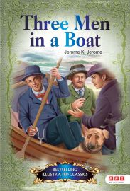 Bestselling Illustrated Classics: THREE MEN IN A BOAT