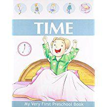 TIME- MY VERY FIRST PRESCHOOL BOOK
