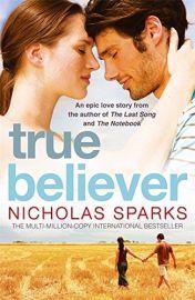 TRUE BELIEVER - An Epic Love Story