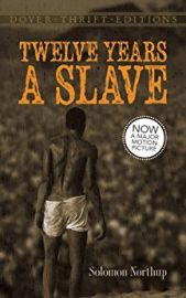 Dover Thrift Editions: TWELVE YEARS A SLAVE - Now a Major Motion Picture