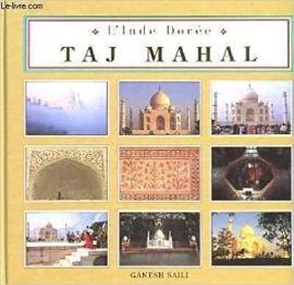 TAJ MAHAL (GOLDEN INDIA) French