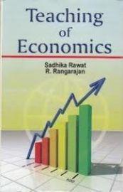 Teaching of Economics - Sadhika Rawat & R. Rangarajan