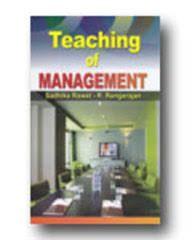 Teaching of Management - Sadhika Rawat & R. Rangarajan