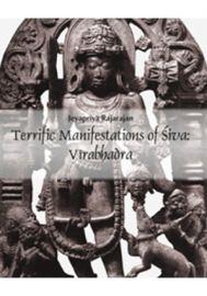 Terrific Manifestations of Siva: Virabhadra