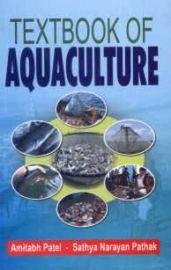 Textbook of Aquaculture - A. Patel & S. N. Pathak