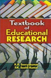 Textbook of Educational Research - K. R. Sooryakumar & P. K. Sushil Kumar