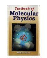 Textbook of Molecular Physics - Mohan Khare