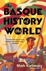 The Basque History of the World : The Story of a Nation