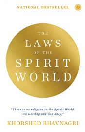 THE LAWS OF THE SPIRIT WORLD : There is no Religion in the Spirit World. We worship one GOD only.