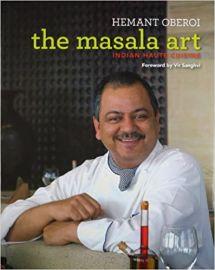 THE MASALA ART: INDIAN HAUTE CUISINE - HEMANT OBEROI