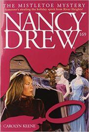 Nancy Drew SERIES # 169 - THE MISTLETOE MYSTERY