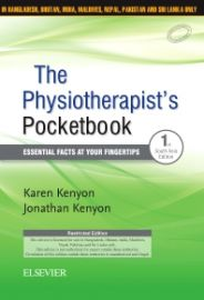 The Physiotherapist?s Pocketbook : Essential facts at your fingertips First South Asia Edition