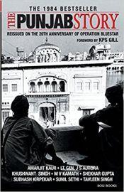 The Punjab Story - et al K.P.S. Gill