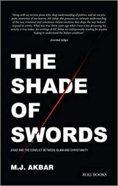 The Shade of Swords - M.J. AKBAR