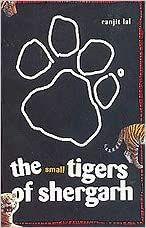 The Small Tigers of Shergarh - RANJIT LAL