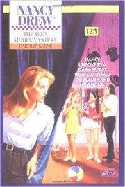 Nancy Drew SERIES # 125 - THE TEEN MODEL MYSTERY