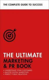 The Ultimate Marketing & PR Book