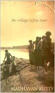 The Village Before Time - V.K. Madhavan Kutty