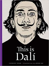 This is Dali (This Is...artists-bios) - Catherine Ingram & Andrew Rae