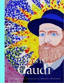 This is Gaudi (This Is... (18)) - Mollie Claypool & Christina Christoforou