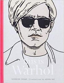 This is Warhol - CATHERINE INGRAM & ANDREW RAE