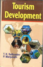 Tourism Development - T. K. Sathyadev & P. Manjunath