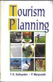 Tourism Planning - T. K. Sathyadev & P. Manjunath