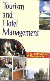 Tourism and Hotel Management - T. K. Sathyadev & P. Manjunath