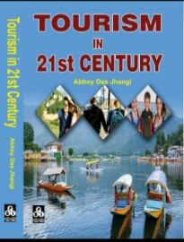 Tourism In 21st Century - Abhoy Das Jhangi